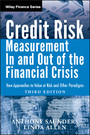 Credit Risk Management In and Out of the Financial Crisis - New Approaches to Value at Risk and Other Paradigms