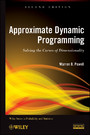 Approximate Dynamic Programming - Solving the Curses of Dimensionality