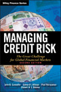 Managing Credit Risk - The Great Challenge for Global Financial Markets