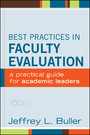 Best Practices in Faculty Evaluation - A Practical Guide for Academic Leaders