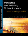 Motivating and Retaining Online Students - Research-Based Strategies That Work