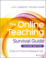 The Online Teaching Survival Guide - Simple and Practical Pedagogical Tips