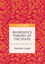 Bourdieu's Theory of the State - A Critical Introduction