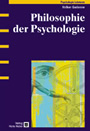 Philosophie der Psychologie