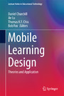 Mobile Learning Design - Theories and Application